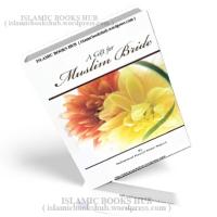 A Gift For Muslim Bride By Shaykh Muhammad Haneef Abdul Majeed