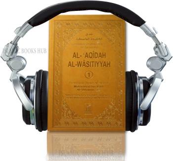Aqeedah Wasitiyyah Lil by shiek al islam ibn taimiyyah