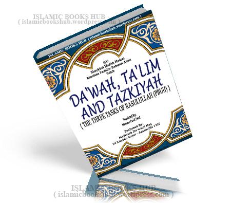 Dawah Talim Tazkiyah By Shaykh Al-hadith Fazlur Rahman Azmi