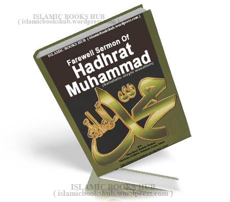 Farewell Hajj Sermon Of Hazra tMuhammad Pbuh by Shaykh Al-Hadith Fazlur Rehman Azmi