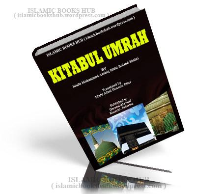 Kitabul Umra By Maulana Muhammad AshiqIlahi Buland shahri