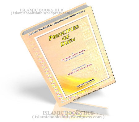 Principles Of Deen By Shaykh Mufti Abdul Wahid
