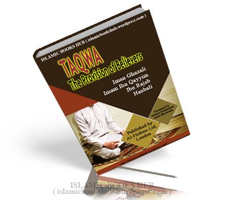 Taqwa- The Provision Of Belifvers By Abu Maryam Majdi Fathi Al-sayed Translator- Maulana Mohammad Amin Kholwadia