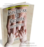 Kindness To Parents By Abdul Malik bin Muhammad Ibn Abdur-Rehman Al-Qasim
