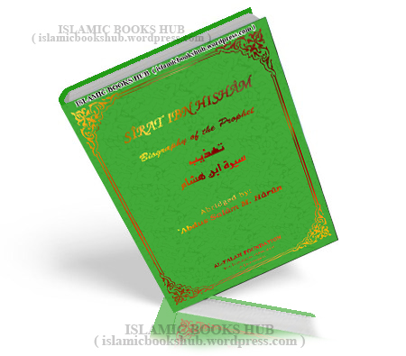 Sirat Ibn Hisham (Muhammad PBUH)by Abdus salam M. Haroon