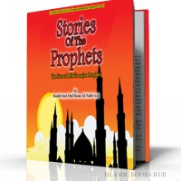 Stories Of The Prophets By Shaykh Syed Abul Hasan Ali Nadvi (r.a.)