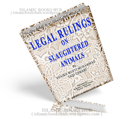 the legal ruling og sulatered animals by mufti taqi usmani
