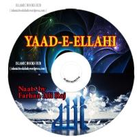 YAAD-E-ELLAHI (Naat Album) BY HAFIZ FARHAN ALI RAJ