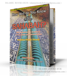 How Well Do You Know Sahabah R