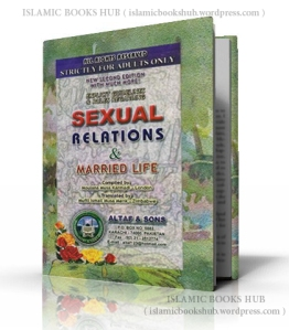 Sexual Relations & Married Life By Shaykh Musa Karmadi