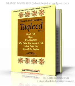 Taqleed-Part2-A Compilation Of Booklets On The Subject Of Taqleed