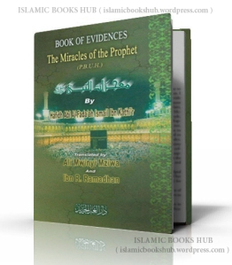 The Miracles of the Prophet [صلى الله عليه و سلم] by Shaykh Hafiz Ibn Katheer (r