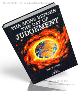 Signs Before the Day of Judgement By Shaykh Ibn -e- Kathir (r