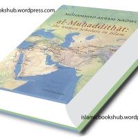 Al-Muhaddithat (The Women Scholars in Islam) by Shaykh Muhammad Akram Nadvi
