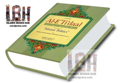 Al E'itedaal fi Maratib -ar- Rijaal in English ( Islamic Politics ) By Shaykh Muhammad Zakariyya Kandhelvi r.a.